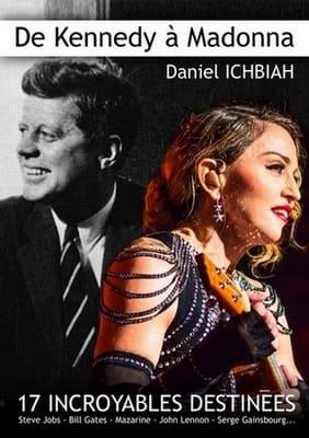De Kennedy à - Daniel Ichbiah